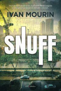 SNUFF - IVAN MOURIN