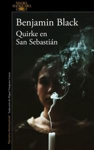 """Quirke en San Sebastián"", de Benjamin Black (seudónimo)"