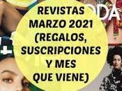 Revistas Marzo 2021 (Regalos, Suscripciones viene)