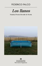 Los llanos, por Federico Falco