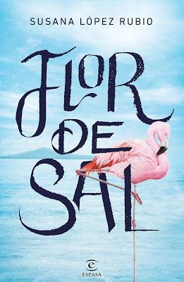 Reseña: Flor de sal, de Susana López Rubio