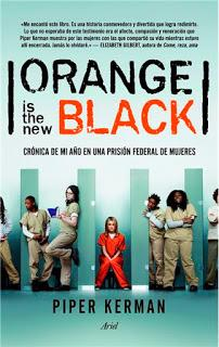 (Reseña) Oronge Is The New Black by Piper Kerman