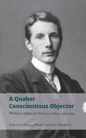 Guided by or in accordance with the dictates of conscience; Rebecca Wynter Pink Dandelion Eds A Quaker Conscientious Objector Handheld Press