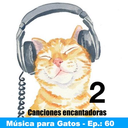 Música para Gatos - Ep. 60 - Algunas canciones encantadoras más (para gatos jazzeros).