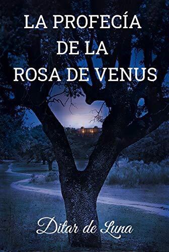 Reseña: La profecía de la Rosa de Venus