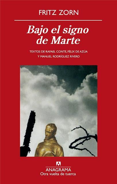 FRITZ ZORN, BAJO EL SIGNO DE MARTE: EL CÁNCER DEL ALMA