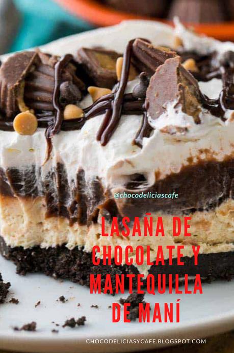 Lasaña de Chocolate con Mantequilla de Maní SIN HORNO