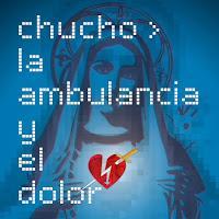 Chucho anuncia videoclip para La ambulancia y el dolor