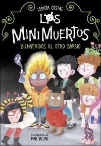 Cubierta de: 'Bienvenidos al Otro Barrio (Los Minimuertos 1)'