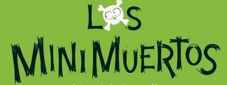 """""""Los Minimuertos. Una colección para que los primeros lectores se mueran de risa de editorial Alfaguara"""""""