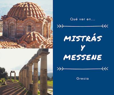 Que ver en Mistrás y Messene