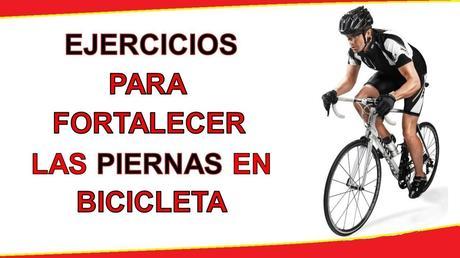 Ejercicios para fortalecer las piernas del ciclista