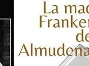 Madre Frankenstein Almudena Grandes