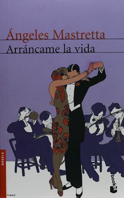 """""""Arráncame la vida"""", Ángeles Mastretta (1985)"""