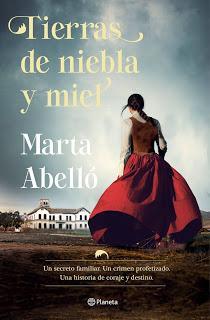 Tierras de niebla y miel. Marta Albelló