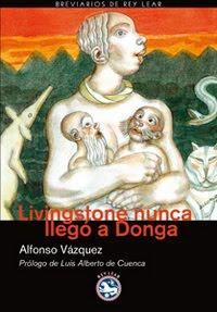 Alfonso Vázquez. Livingstone nunca llegó a Donga