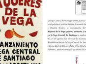 Lanzamiento libro Mujeres Vega: género, memoria trabajo Vega Central Santiago