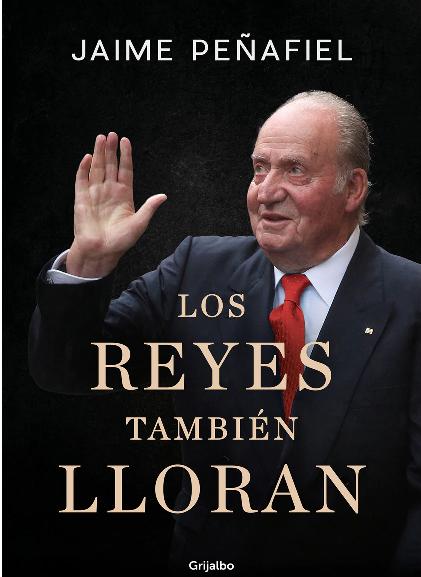 'Los Reyes también lloran' llega a las librerías