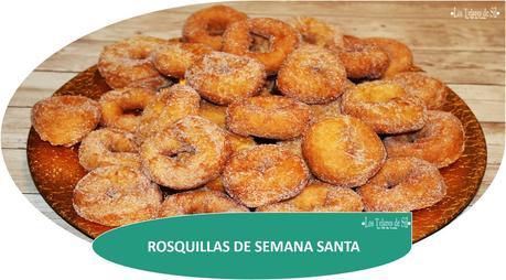 ROSQUILLAS DE SEMANA SANTA {MUY RICAS Y BLANDITAS}