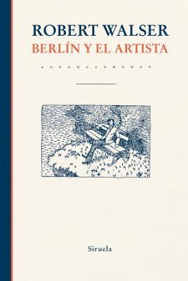 Walser. Berlín y el artista