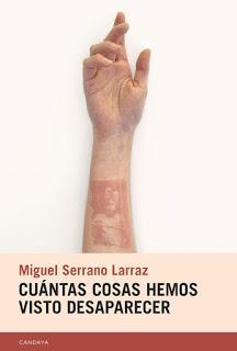 Cuántas cosas hemos visto desaparecer, por Miguel Serrano Larraz