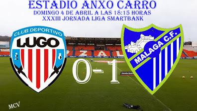 CD LUGO 0-1 MALAGA CF