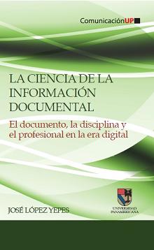 La ciencia de la información documental.