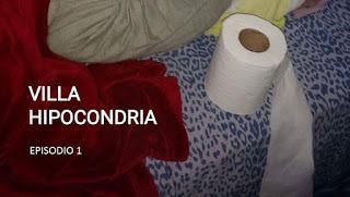VILLA HIPOCONDRIA. EPISODIO 1.