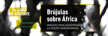 Brújulas sobre África, de Africaye