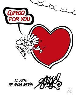 Cupido for you. El arte de amar según Forges.