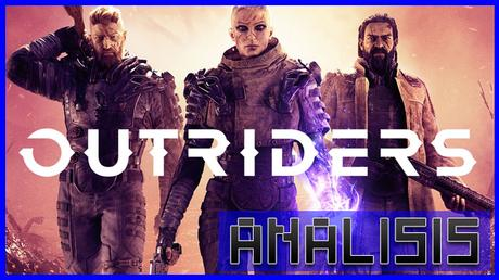 ANÁLISIS: Outriders