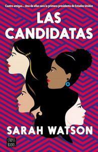 """""""Las candidatas"""", de Sarah Watson"""