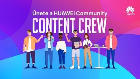 HUAWEI Community, conviértete en creador de contenido