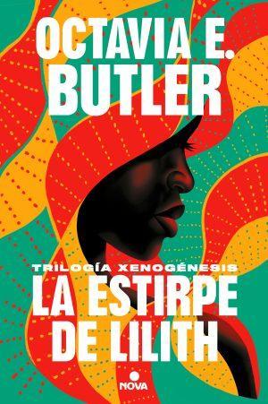 Octavia Butler: La Estirpe de Lilith I: Amanecer