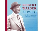 paseo. Robert Walser