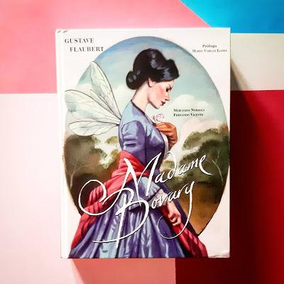 Decíamos ayer: Madame Bovary. Gustave Flaubert.