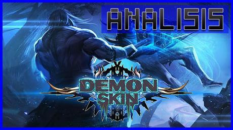 ANÁLISIS: Demon Skin