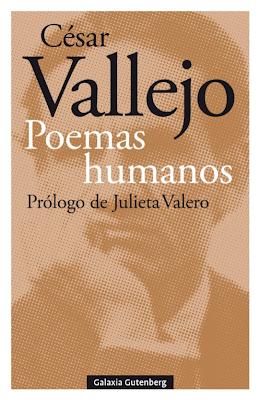 César Vallejo.  Poemas humanos