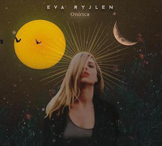 EVA RYJLEN: 'ONÍRICA'