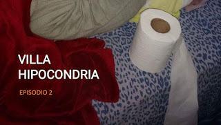 VILLA HIPOCONDRIA. EPISODIO 2