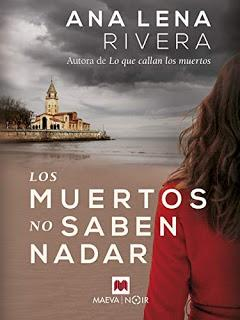 Los muertos no saben nadar, de Ana Lena Rivera