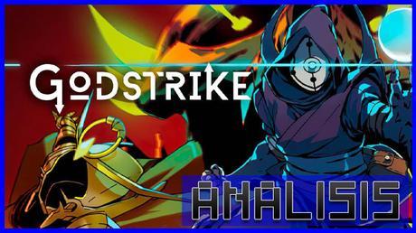 ANÁLISIS: Godstrike