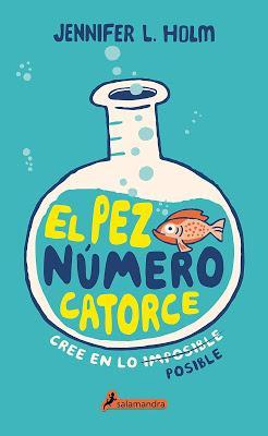 Reseña: El pez número catorce, de Jennifer L. Holm