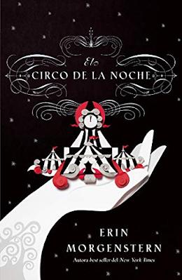 Reseña: El circo de la noche, Erin Morgenstern