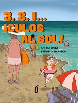 OPINIÓN DE 3,2,1...¡CULOS AL SOL! DE ANNIKA LEONE