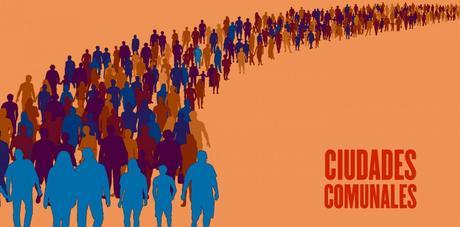 Ciudades Comunales: ¿Qué significan?