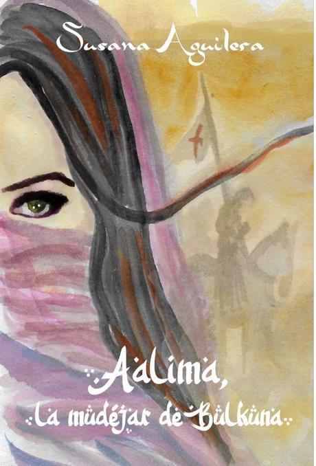 ENTREVISTA A SUSANA AGUILERA: PUBLICACIÓN DE AALIMA, LA MUDÉJAR DE BULKUNA