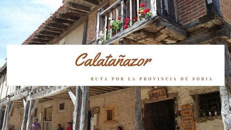 Ruta por la provincia de Soria: ¿Qué ver en Calatañazor?