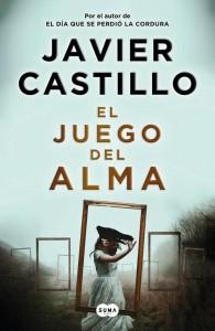 Javier Castillo, el juego del alma