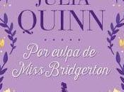 culpa Miss Bridgerton Julia Quinn